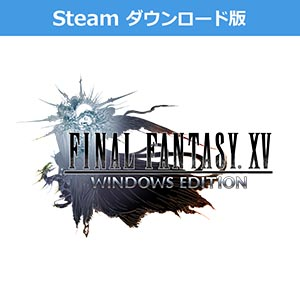 (Steam ダウンロード版)FINAL FANTASY XV WINDOWS EDITION