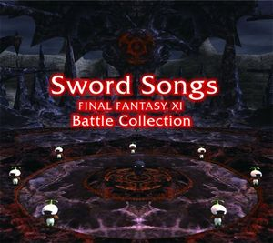Sword Songs ~ FINAL FANTASY XI Battle Collection