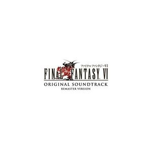 FINAL FANTASY VI Original Soundtrack Remaster Version