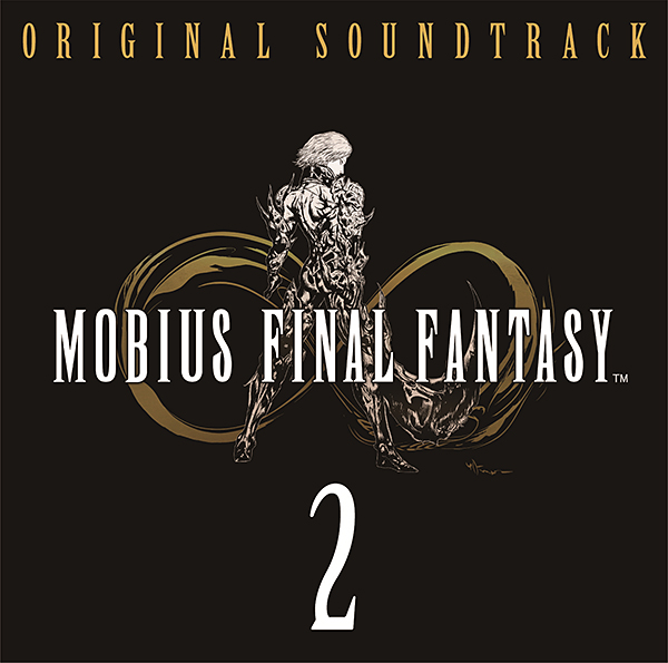 MOBIUS FINAL FANTASY Original Soundtrack 2