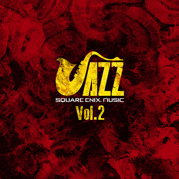 SQUARE ENIX JAZZ Vol.2