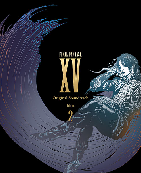 FINAL FANTASY XV Original Soundtrack Volume 2【映像付サントラ/Blu-ray Disc Music】