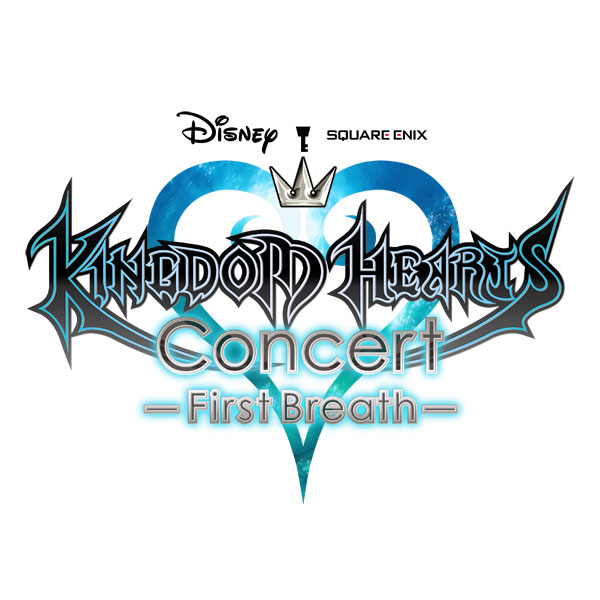 「KINGDOM HEARTS  Concert -First Breath-」チケット