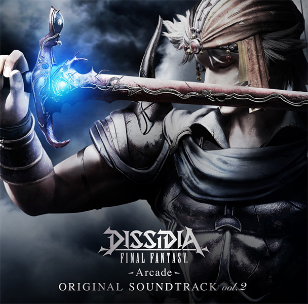 DISSIDIA FINAL FANTASY -Arcade- Original Soundtrack vol.2