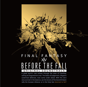 BEFORE THE FALL: FINAL FANTASY XIV Original Soundtrack 【映像付サントラ/Blu-ray Disc Music】
